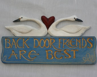 Back Door Friends Are Best sign with swans and heart