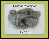 Handspun Yarn From Pet Fur ...Custom Chiengora Handspinning Service ... Dog, Rabbit, Cat ...