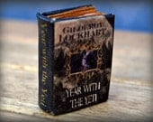Year With the Yeti book by Gilderoy Lockhart in 1:24 dollhouse miniature scale