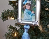 "CHRISTMAS CLEARANCE 40% Off Victorian Christmas Tree Ornament Holiday Ornament Handmade One of a Kind Ornament  ""Little Girl in Blue"""