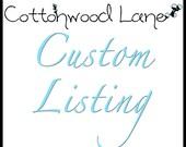 Custom Listing for Hannah