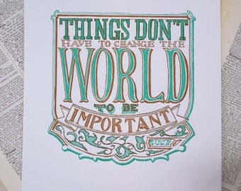 "Letterpress Print: Steve Jobs Quote - Hand Lettered - ""Important"""