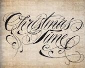 Antique Christmas Time Fancy Scroll Ornate Script Digital Download for Papercrafts, Placemats, Transfer, Pillows, etc Burlap No 3989