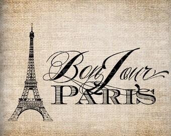 Antique Bon Jour Paris France Fancy Eiffel Tower Digital Download for Tea Towels, Transfer, Pillows, etc Burlap No 5559