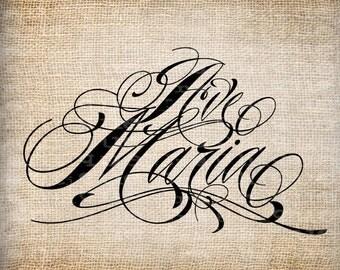 Antique Ave Maria Word Flourish Mary Catholic Digital Download for tea Towels, Papercrafts, Transfer, Pillows, etc Burlap No 5563