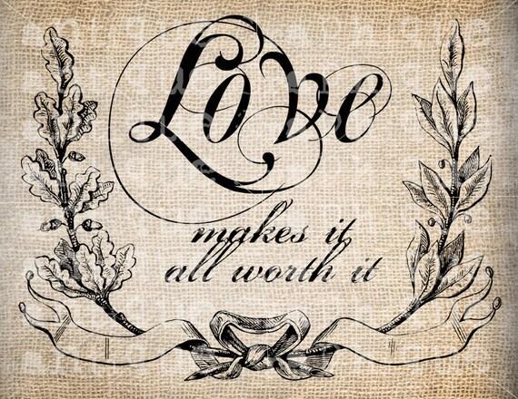 Antique Victorian Love Script Quote llustration Digital Download for Papercrafts, Transfer, Pillows, etc. Burlap No 2403