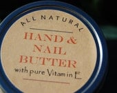 All Natural Hand & Nail Butter with Pure Vitamin E and Essential Oils - Moisturize, Soothe, Heal and Protect