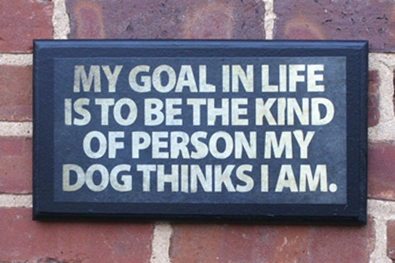 My Goal in Life...Vintage Style Pithy Quote Plaque