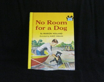 Vintage Childrens Book - No Room for a Dog