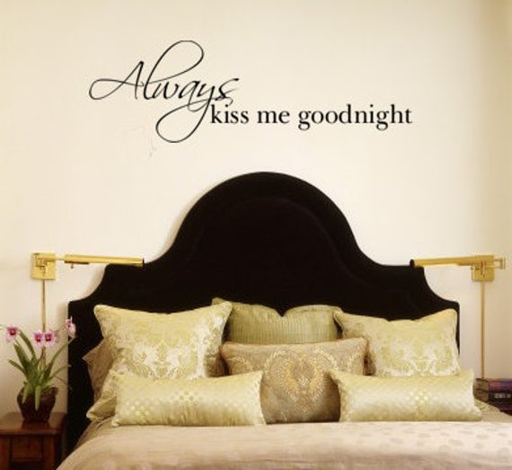 "Always Kiss Me Goodnight Vinyl Wall Decal Quote Romantic Bedroom Wall Art Decor Lettering 15""H x 47""W Wall Art WA369"