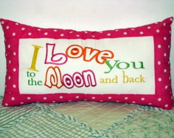 I Love You To The Moon And Back Machine Embroidery Design 5x7, 6x8, 8x12 & Megahoop