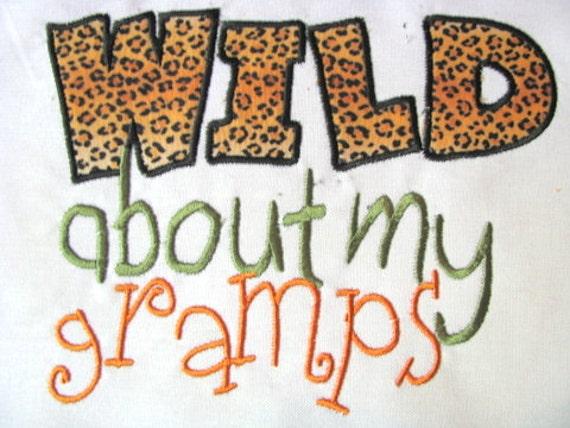 Wild About My Gramps Machine Applique Embroidery Design - 6x8, 5x7 & 4x4