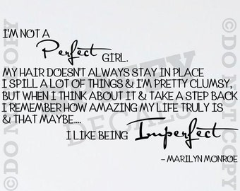 I'm Not A Perfect Girl Marilyn Monroe vinyl wall quote