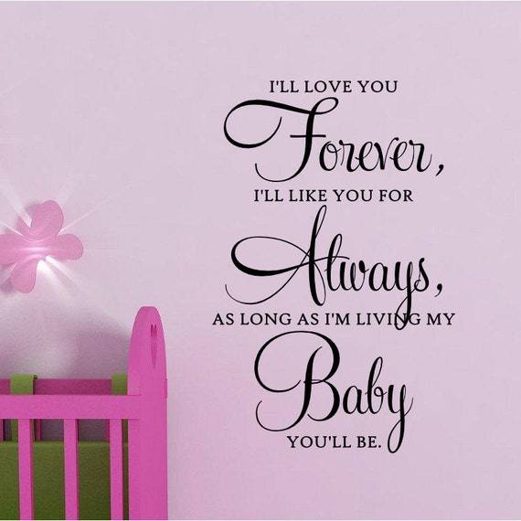 I'll Love You Forever, baby vinyl wall quote