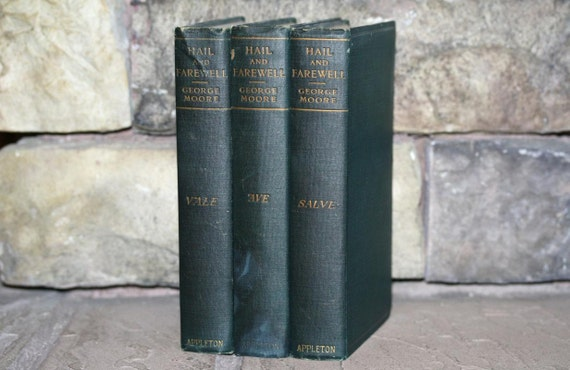 Hail and Farewell George Moore 1912 3 Volume Set Rare