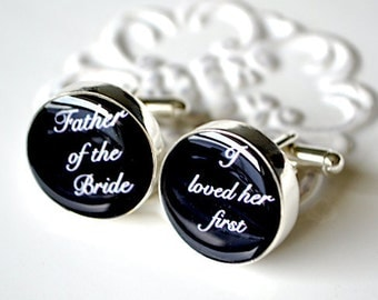 Father of the Bride I loved Her First Cufflinks - White Truffle Original - Lovely Script Font
