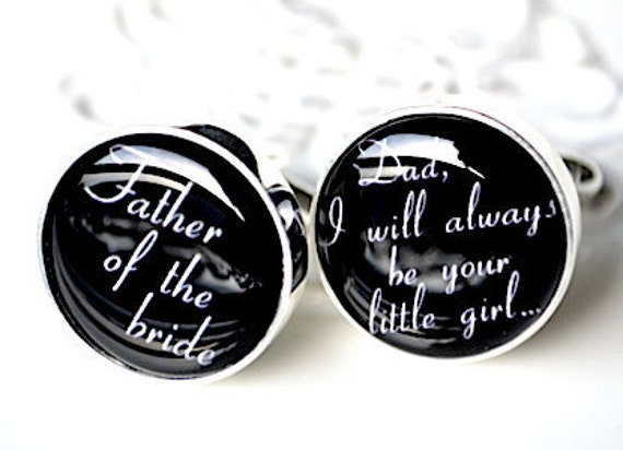 Original Father of the bride I will always be your little girl script font cufflinks by White Truffle - Gift for your father