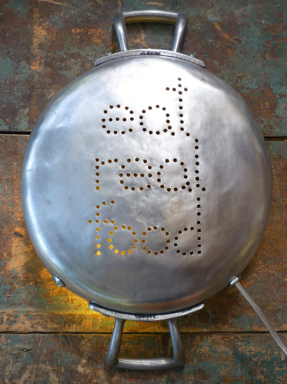 Dorm Decor EAT REAL FOOD Upcycled InSight Light  repurposed from Aluminum Italian vintage pan