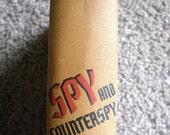 Spy and Counterspy Emanuel Victor Voska and Will Irwin 1940 World War Hardback
