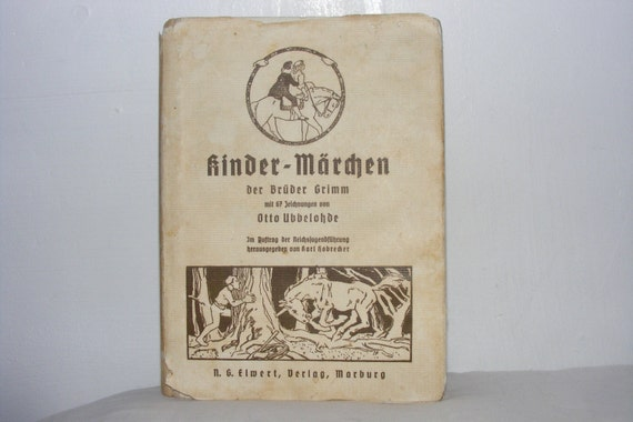 Brothers Grimm Kinder Marchen Illustrated by Otto Ubbelohde 1935