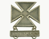 Vintage WWII Sterling Silver US Army Arms Qualification Badge Marksman and 2nd Class Gunner  Machine Gun
