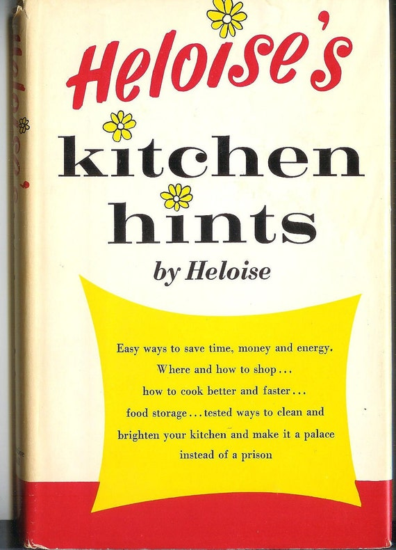 """Old Book """"Heloise's Kitchen Hints"""" by Heloise 1963"""