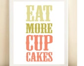 "Coral and Green ""Eat More Cupcakes"" print poster"