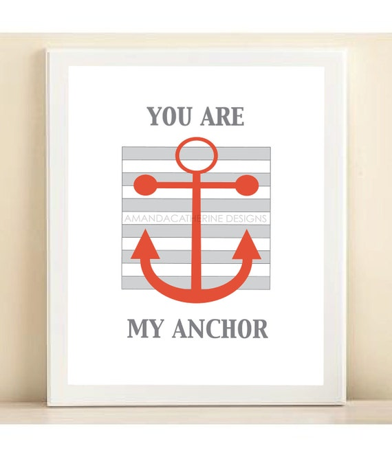 You Are My Anchor poster print