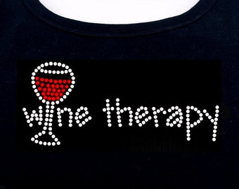 Wine Therapy RHINESTONE t-shirt tank top sweatshirt - S M L XL 2XL - Red Wine Drinking Cocktails