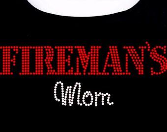 Fireman's Mom RHINESTONE T-Shirt or Tank Top  S M L XL 2XL - Fire Man Fighter bling