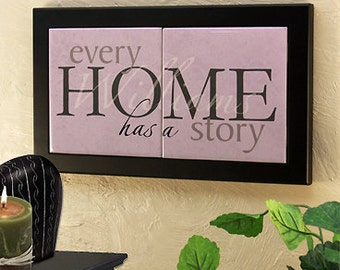 """Personalized Family Name Plaque with Iron Stand : """"Every Home Has a Story"""" - Great Housewarming or Wedding Gift"""