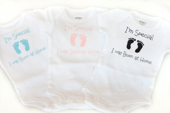 I'm Special Homebirth Receiving Bodysuit NB Born at Home Boy or Girl home birth