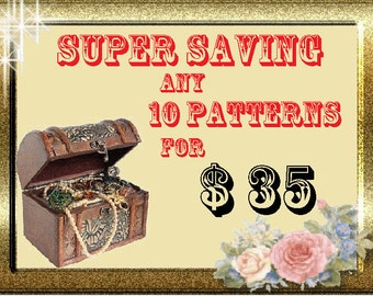 Super Offer - 10 Patterns (PDF format) for only 35 USD