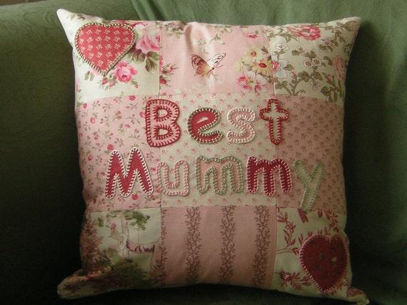 Patchwork cushion (pillow), Best Mummy, Mum, embroidered, applique.