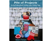 Pile of Projects for the Knitting Board, Knitting Loom, Knitting Rake Book