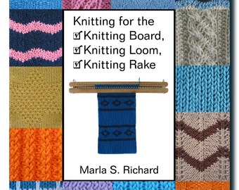 Knitting for the Knitting Board, Knitting Loom, Knitting Rake Book