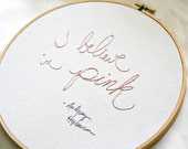 Handstitched quote - I believe in pink