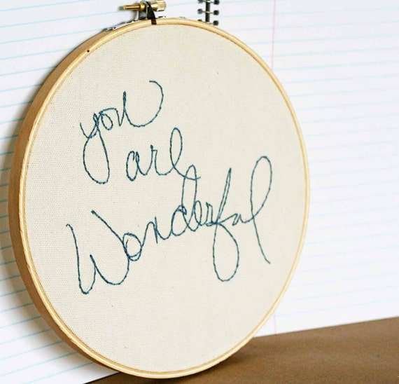 You are wonderful.