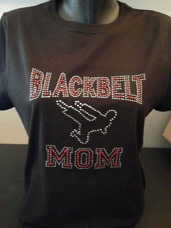 Blackbelt Mom Custom Bling T-Shirt