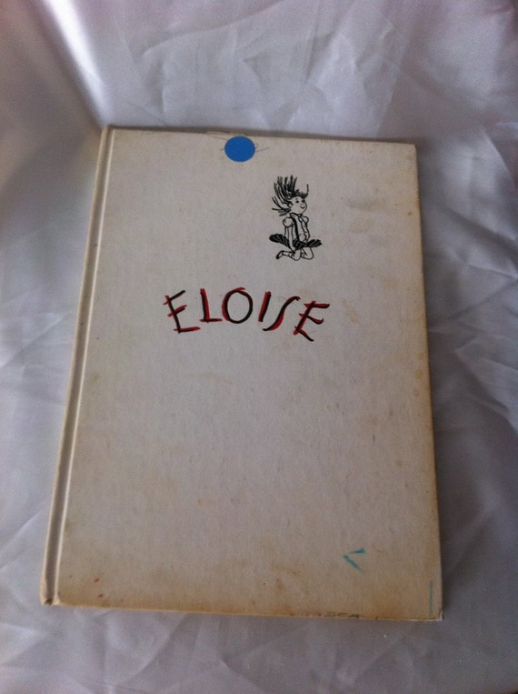 Collectible original  ELOISE book 1955 by Kay Schuster