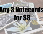 Notecards with photographs Pick any 3