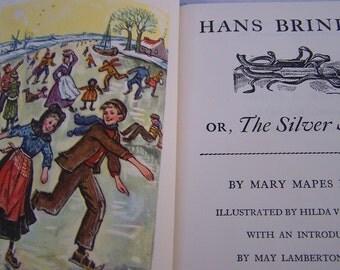 "Vintage 1946 ""HANS BRINKER or The Silver Skates"" by Mary Mapes Dodge Hardback Book"