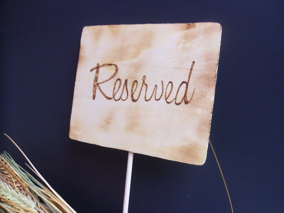 rustic Centerpiece for reserved Rustic Sign sign Reserved  Wedding table