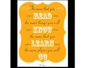 The more that you read - Dr.Suess Quote Poster - 8x10 Print