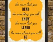 The more that you read - Dr.Suess Motivational Quote Poster - 8x10 Print - Teacher