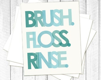 Brush. Floss. Rinse. Ombre Blue Pastel Print - Perfect for a Bathroom or Dentist