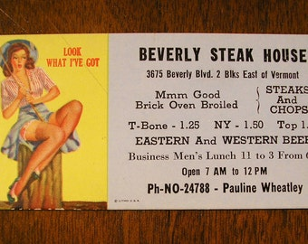 1940s Vintage Beverly Steak House Pin Up Girl Advertising Card, Look What I've Got