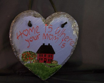 Primitive, Home Sign, Heart sign, Mom, Slate Hand Painted
