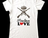 "ITALIAN - ""Tough Love"" series - Printed on Super Soft Cotton Jersey T-Shirts for Women and Men"