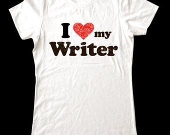 I Love (Heart) my Writer shirt - Soft Cotton T Shirts for Women, Men/Unisex, Kids